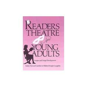Readers Theatre for Young Adults: Scripts and Script