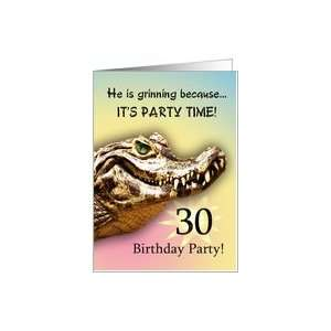 30 Party Invitiation. A big alligator smile for you Card: Toys & Games
