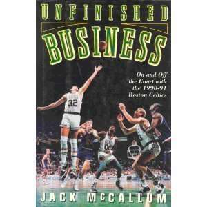 Unfinished Business On and Off the Court With the 1990 91 Boston