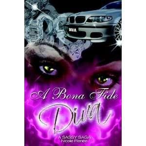 A Bona Fide Diva [Paperback] Nicole Renee Books