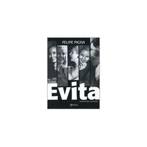 Evita En Fotos (9789504917984) PIGNA FELIPE, PLANETA