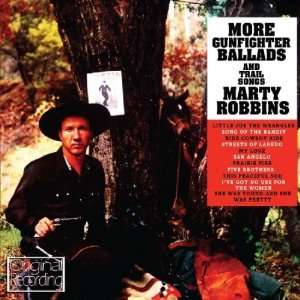 More Gunfighter Balads And Trail Songs: Marty Robbins: Music