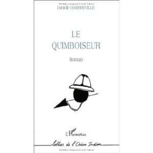 Le Quimboiseur: Roman (Lettres de locean Indien) (French
