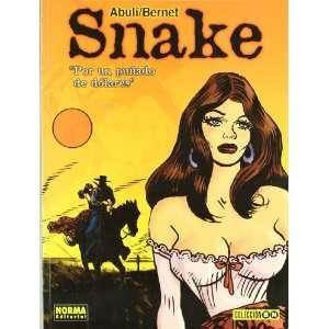 Snake Por Un Punado De Dolares (Spanish Edition
