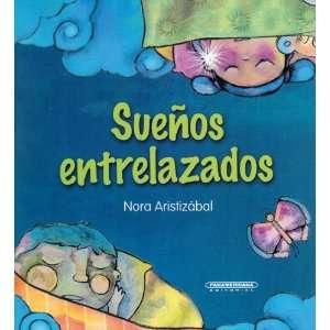 Suenos entrelazados (Spanish Edition) (9789583031045