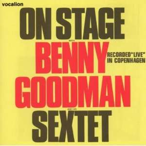 On Stage With Benny Goodman & His Sextet Benny Goodman Music