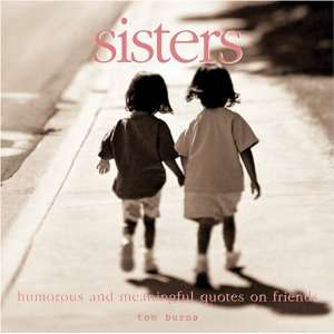 Sisters: Meaningful Quotes for the Best of Friends