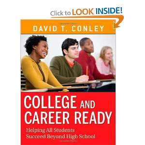 Students Succeed Beyond High School (9780470257913) David T. Conley