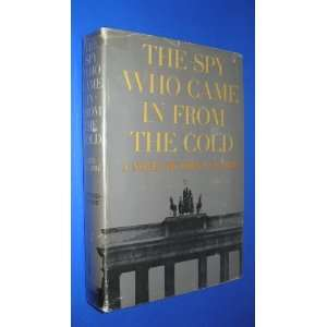 The Spy Who Came in From the Cold John Le Carre Books