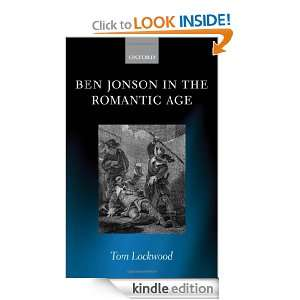 Ben Jonson in the Romantic Age Tom Lockwood  Kindle Store