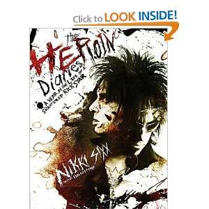 The Heroin Diaries A Year in the Life of a Shattered Rock