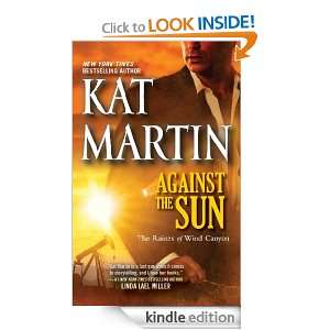 Against the Sun (Raines of Wind Canyon) Kat Martin