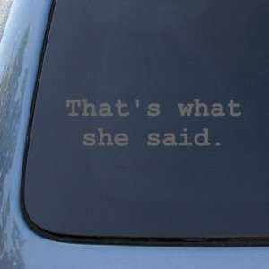 THATS WHAT SHE SAID   The Office   Vinyl Car Decal Sticker #1676