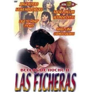 Las Ficheras: Rafael Inclan; Sasha Montenegro; Jorge