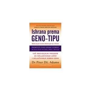 Ishrana prema geno tipu (9788686003744) Dr PIter Dz. D