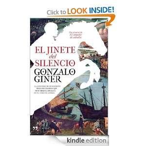 El jinete del silencio (Novela (temas Hoy)) (Spanish Edition) Giner