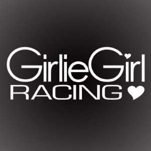 GIRLIE GIRL RACING DECAL STICKER 6X2 Automotive