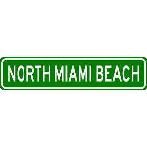 NORTH MIAMI BEACH City Limit Sign   High Quality Aluminum