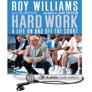 Hard Work A Life On and Off the Court [Unabridged] [Audible Audio