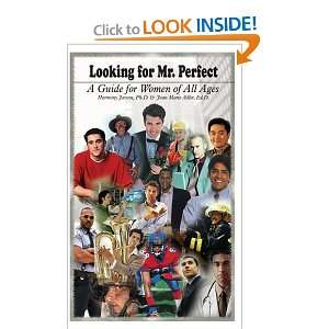 Looking for Mr. Perfect: A Guide for Women of All Ages