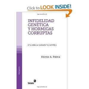 Infidelidad genética y hormigas corruptas: Una crítica