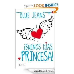 Buenos días, princesa (Spanish Edition) Jeans Blue