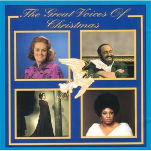THE GREAT VOICES OF CHRISTMAS Luciano Pavarotti, Renata