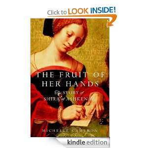 The Fruit of Her Hands Michelle Cameron  Kindle Store