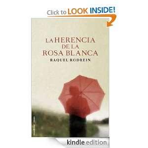 La herencia de la rosa blanca (Novela (roca)) (Spanish Edition