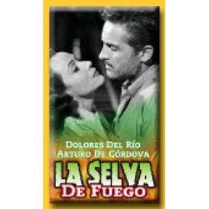 La Selva De Fuego [VHS]: Dolores Del Rio: Movies & TV