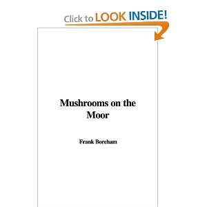 Mushrooms on the Moor and over one million other books are available