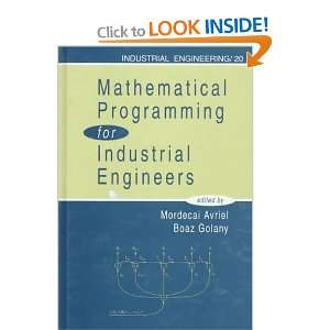 Mathematical Programming for Industrial Engineers .ca Mordecai