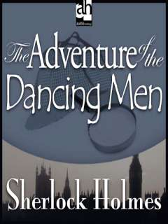 The Adventure of the Dancing Men (MP3) by Sir Arthur Conan Doyle, et