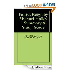 Patriot Reign by Michael Holley  Summary & Study Guide BookRags