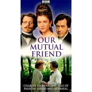 Our Mutual Friend [VHS]: Paul McGann, Keeley Hawes, Steven