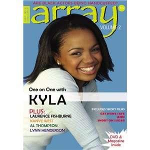 Array Magazine: Kyla Pratt, Lynn Henderson, Laurence