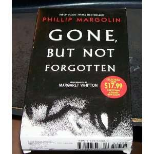 Forgotten (9780553528886): Phillip Margolin, Margaret Whitton: Books