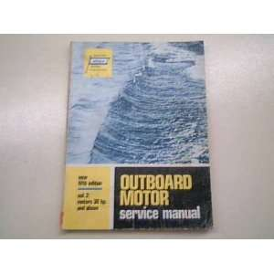 Outboard Motor Service Manual   (5th Edition   Volume 2) Covers Motors